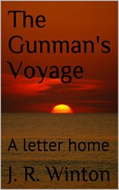 The Gunman's Voyage by J. R. Winton