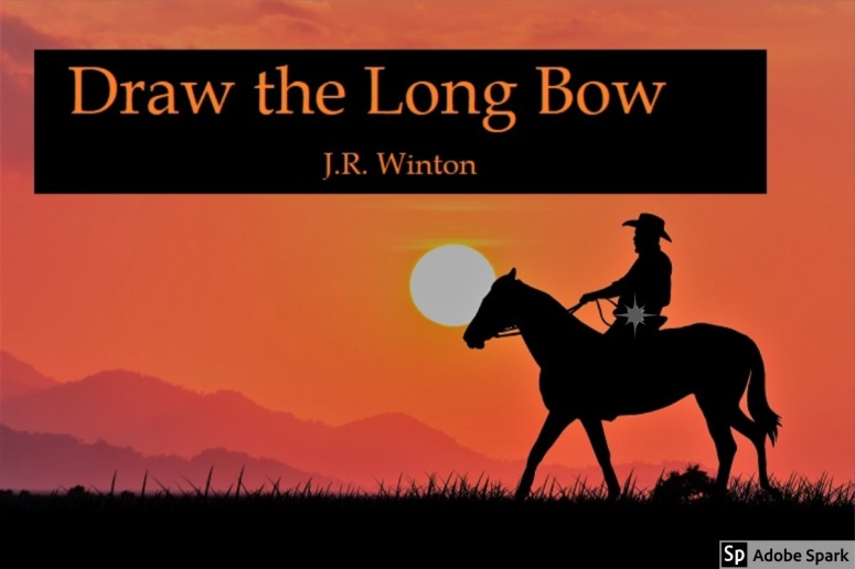 Draw the Long Bow
